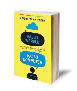 Hallo wereld hallo computer Maurits Kaptein