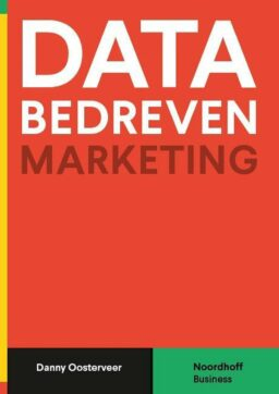 Boek Data-bedreven Marketing - Danny Oosterveer